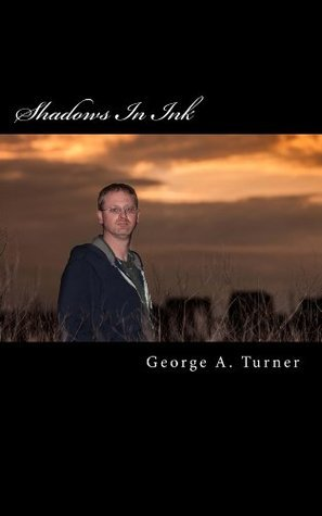 Shadows In Ink  by  George Turner