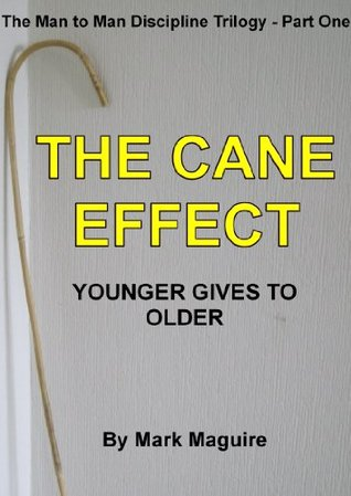 The Cane Effect (Younger Gives to Older) Mark Maguire
