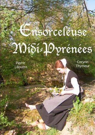 Ensorceleuse Midi-Pyrénées  by  Corynn Thymeur