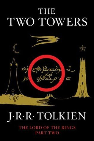 The Two Towers: Being the Second Part of The Lord of the Rings J.R.R. Tolkien