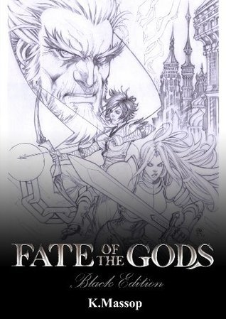 Fate of The Gods - Black Edition K. Massop