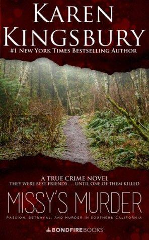 Missys Murder  by  Karen  Kingsbury