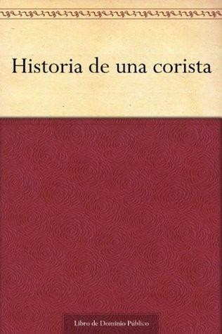 Historia de una corista  by  Manuel Gutiérrez Nájera