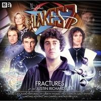 Blakes 7: Fractures Justin Richards