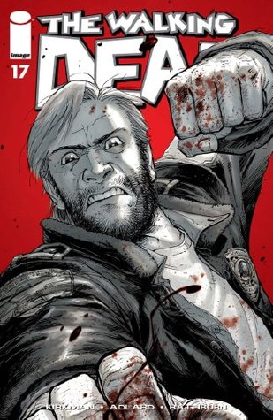 The Walking Dead #17  by  Robert Kirkman