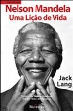 Nelson Mandela - Uma lição de vida  by  Jack Lang