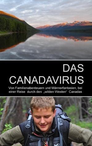 DAS CANADAVIRUS  by  Karl-Hans Kern