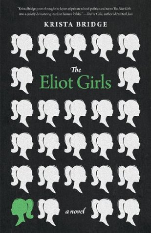 The Eliot Girls Krista Bridge