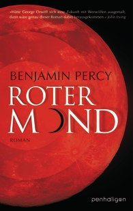 Roter Mond  by  Benjamin Percy
