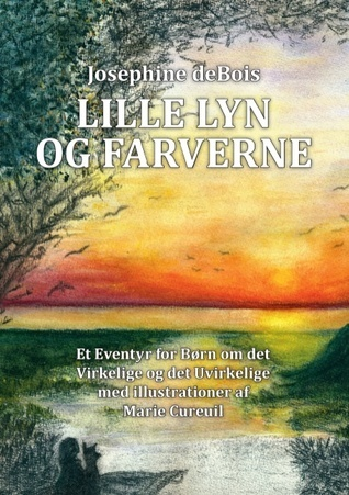 Lille Lyn og farverne  by  Josephine deBois