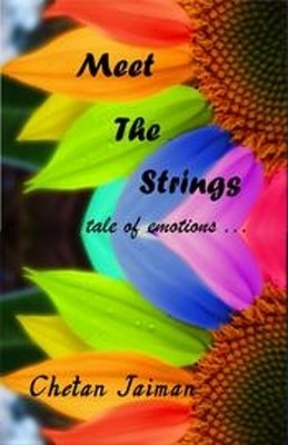 Meet The Strings  by  Chetan Jaiman