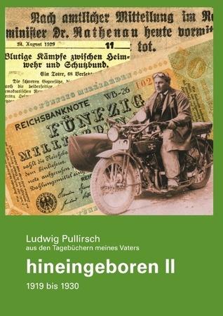 hineingeboren II Ludwig Pullirsch