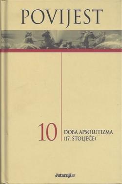 Povijest 10: Doba apsolutizma (17. stoljeće)  by  Enrico Cravetto