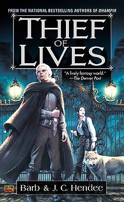 Thief Of Lives (Noble Dead Saga 2)  by  Barb Hendee