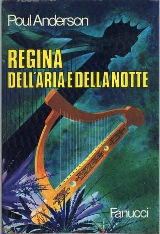 Regina Dellaria E Della Notte  by  Poul Anderson