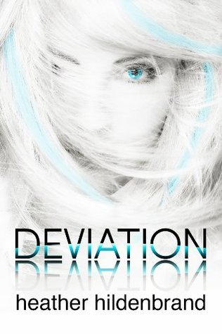 Deviation (Clone Chronicles #2) Heather Hildenbrand