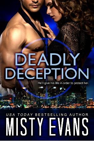 Deadly Deception (Southern California Violent Crimes Taskforce, #2)  by  Misty Evans