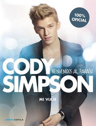 Cody Simpson: Bienvenidos al paraíso Cody Simpson