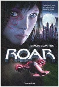 Roar: La sfida Emma Clayton