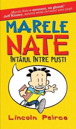 Marele Nate. Întâiul între puşti  by  Lincoln Peirce