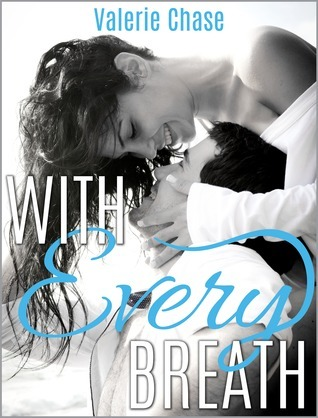 With Every Breath (Sea Swept, #2)  by  Valerie Chase