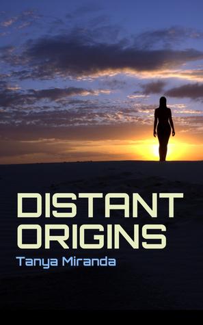 Distant Origins  by  Tanya Miranda