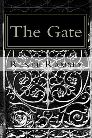 The Gate (Gate Trilogy #1)  by  Renee L. Ramsey