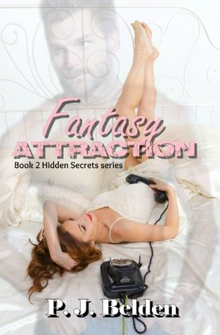 Fantasy Attraction  by  P.J. Belden
