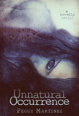 Unnatural Occurrence (Anna Morgan #1)  by  Peggy Martinez