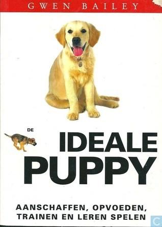 De Ideale Puppy  by  Gwen Bailey