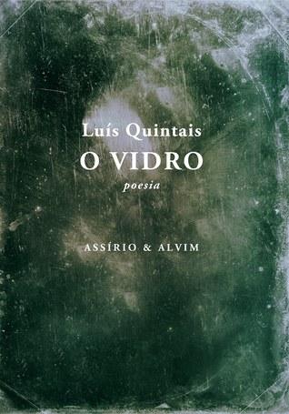 O Vidro  by  Luís Quintais
