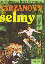 Tarzanovy šelmy (Tarzan, #3)  by  Edgar Rice Burroughs