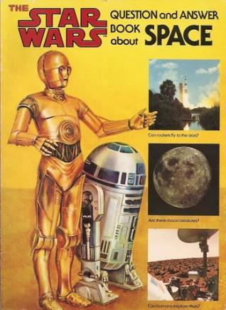 Star Wars Question and Answer Book About Space Dinah L. Moché