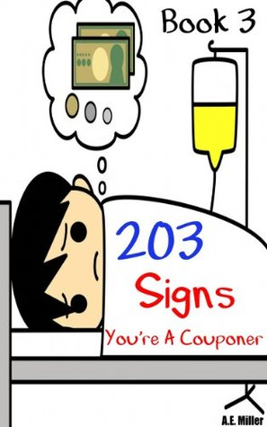 203 Signs Youre A Couponer A.E. Miller