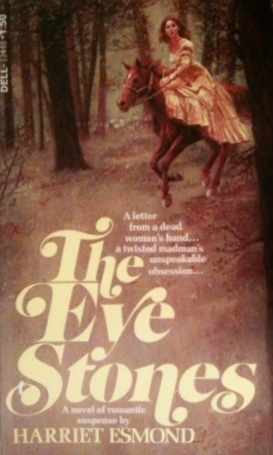 The Eye Stones  by  Harriet Esmond