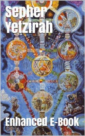 Sepher Yetzirah - Enhanced E-Book Edition William Wynn Wescott