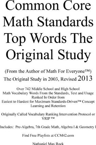 Common Core Math Standards Top Words 2013 The Oridinal Study CCM42.com (Top Words Series)  by  Nathaniel Max Rock