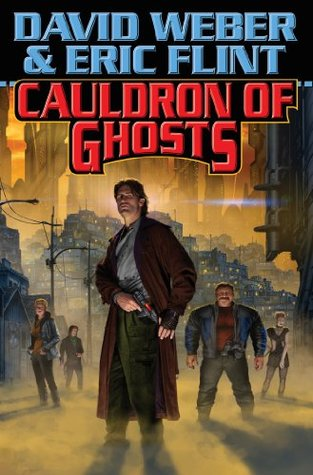 Cauldron of Ghosts (Honor Harrington - Crown of Slaves) David Weber