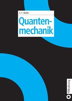 Quantenmechanik  by  Volkhard F Muller