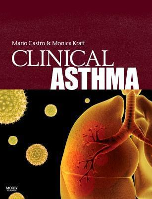 Clinical Asthma: Expert Consult - Online and Print  by  Mario Castro