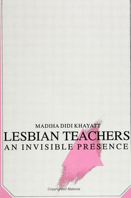 Lesbian Teachers Madiha Didi Khayatt