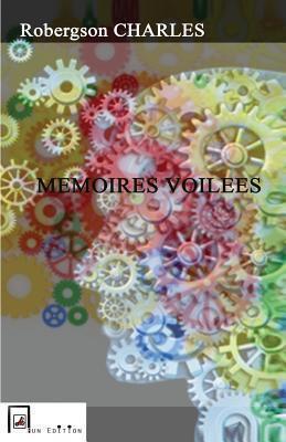 memoires voilees  by  Robergson CHARLES