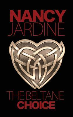 The Beltane Choice Nancy Jardine