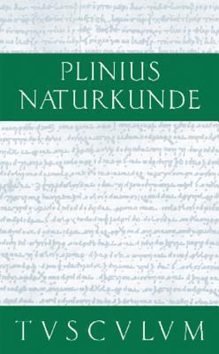 Botanik: Baume: Naturkunde / Naturalis Historia in 37 Banden Pliny the Elder