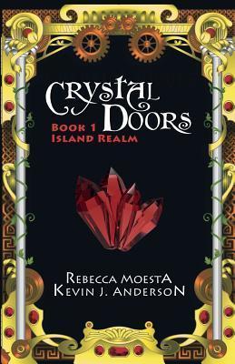 Crystal Doors 1 Island Realm  by  Rebecca Moesta