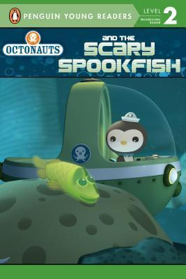 Octonauts and the Scary Spookfish  by  Unknown