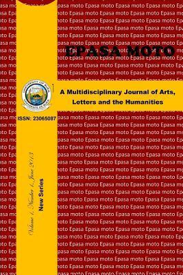 Epasa Moto: A Multidisciplinary Journal of Arts, Letters and the Humanities of the University of Buea Nol Alembong Joseph C Suh