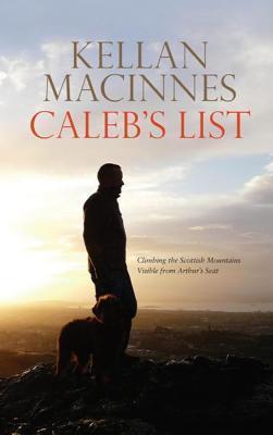 Calebs List  by  Kellan MacInnes