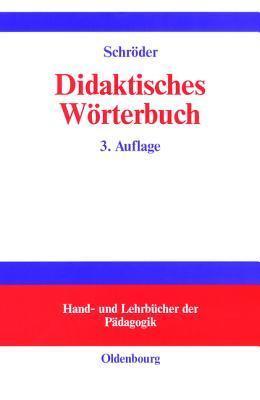 Didaktisches Wörterbuch  by  Hartwig Schröder