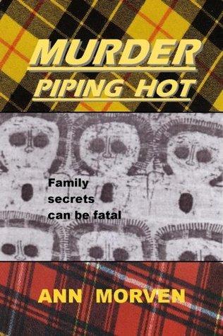 Murder Piping Hot  by  Ann Morven